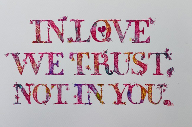 "Rosh333, ""In love we trust, not in you"". Dibujo a tinta. 2013"